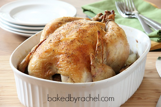 Roast Chicken Recipe from bakedbyrachel.com