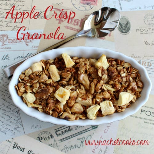 Apple Crisp Granola by Rachel Cooks - bakedbyrachel.com
