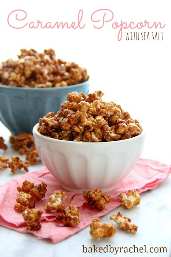 Caramel Popcorn with Sea Salt Recipe from bakedbyrachel.com