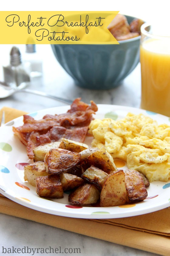Perfect Breakfast Potatoes Recipe from bakedbyrachel.com