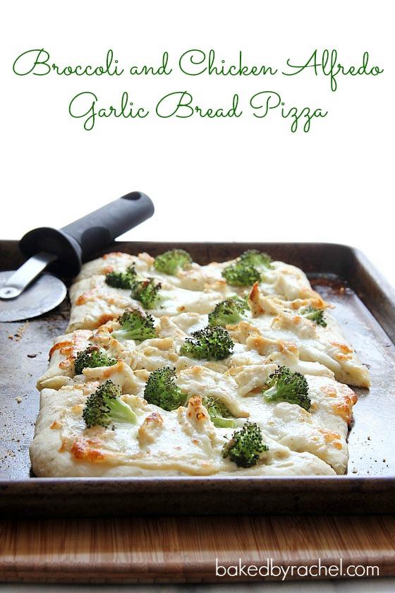 Broccoli and Chicken Alfredo Garlic Bread Pizza Recipe from bakedbyrachel.com