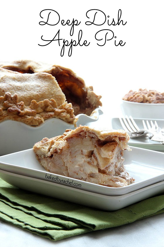 Deep Dish Apple Pie Recipe by bakedbyrachel.com