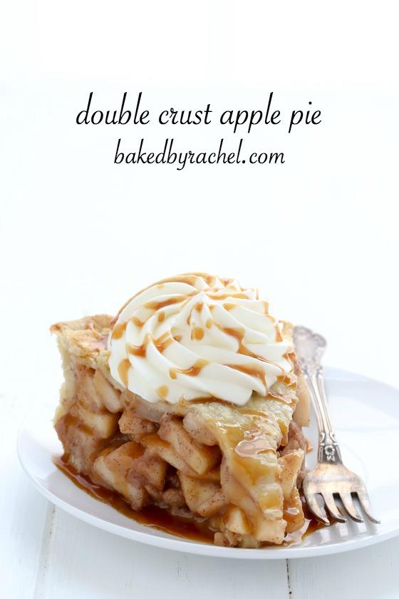 Flaky homemade double crust apple pie recipe from @bakedbyrachel