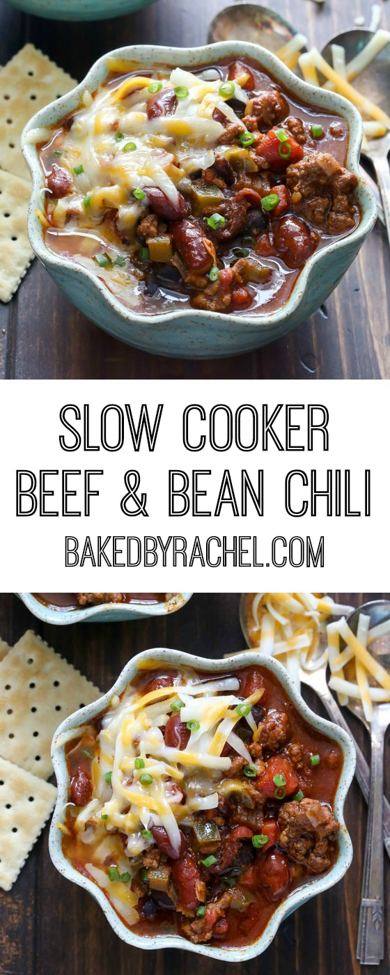 Slow Cooker Beef and Bean Chili | Baked by Rachel
