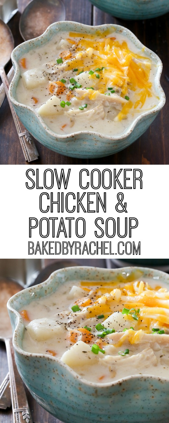 Creamy slow cooker chicken and potato soup recipe from @bakedbyrachel
